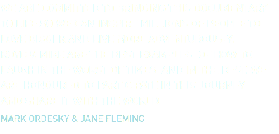 WE ARE COMMITTED TO BRINGING THIS DOCUMENTARY TO LIFE SO WE CAN INSPIRE MILLIONS OF PEOPLE TO LOVE BIGGER AND LIVE MORE ADVENTUROUSLY.